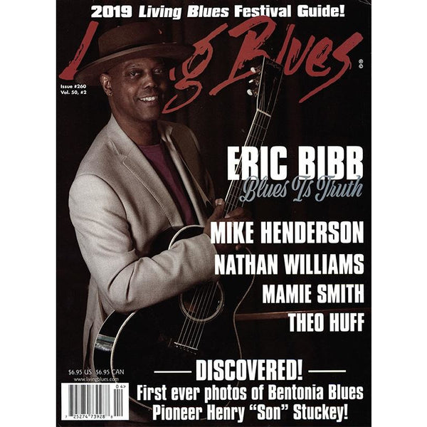 Living Blues April 2019 - Issue #260, Vol. 50, #2
