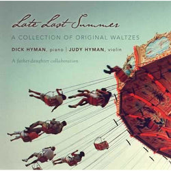 Late Last Summer: A Collection of Original Waltzes