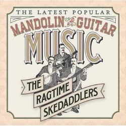 The Latest Popular Mandolin and Guitar Music
