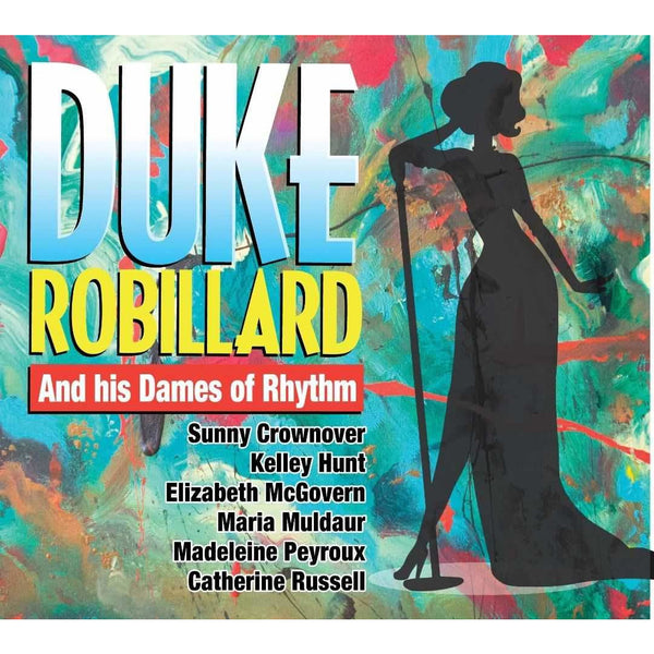Duke Robillard and His Dames of Rhythm