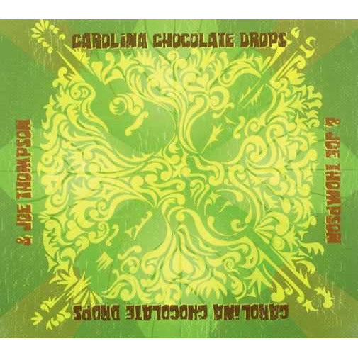 Carolina Chocolate Drops & Joe Thompson - Carolina Chocolate Drops & Joe Thompson