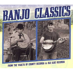 Banjo Classics From the Vaults of County Records & Old Blue Records