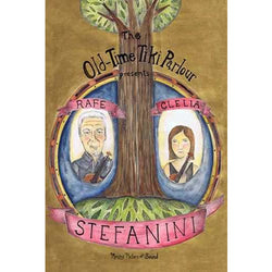 DVD - Old-Time Tiki Parlour Presents Rafe & Clelia Stefanini