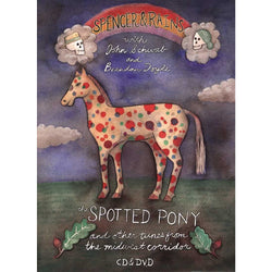 DVD - Tricia Spencer & Howard Rains: The Spotted Pony and Other Tunes From the Midwest Corridor