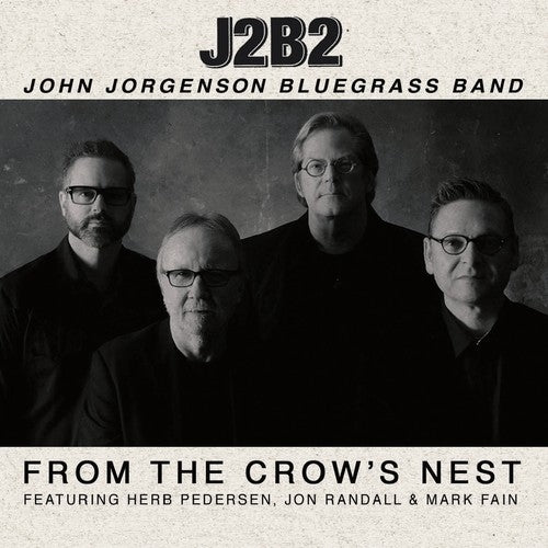 J2B2: From the Crow's Nest