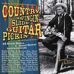 Country Swingin' Slide Guitar Pickin', Vintage '60s: 24 Great Dobro & Steel Guitar Instrumentals