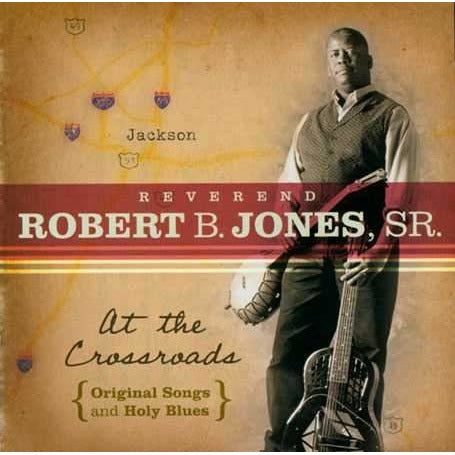 At the Crossroads: Original Songs and Holy Blues