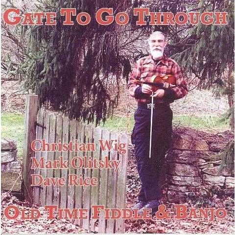 Gate to Go Through: Old Time Fiddle & Banjo