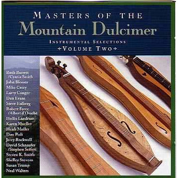 Masters of the Mountain Dulcimer Vol. 2