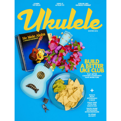 Ukulele Magazine - Winter 2018