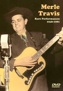 DVD - Merle Travis - Rare Performances 1946 - 1981
