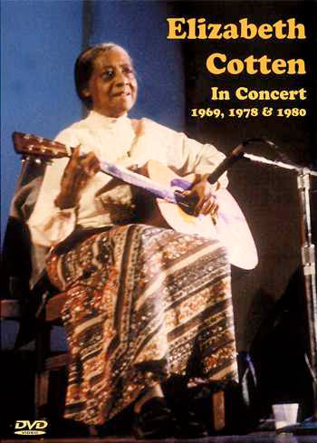 DVD - Elizabeth Cotten: In Concert 1969, 1978 & 1980