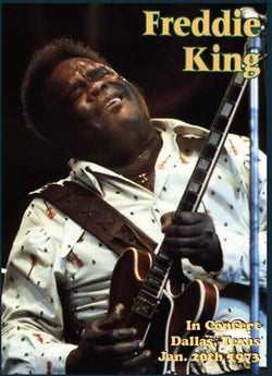 DVD - Freddie King: Dallas, Texas / Jan. 20, 1973