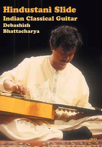 DVD - Hindustani Slide: The Indian Classical Guitar of Debashish Bhattacharya