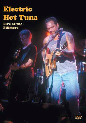 DVD - Electric Hot Tuna Live at the Fillmore