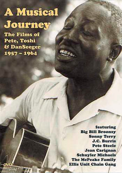 DVD-A Musical Journey: The Films of Pete, Toshi & Dan Seeger 1957-1964