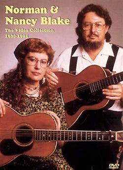 DVD - Norman & Nancy Blake: The Video Collection 1980-1995