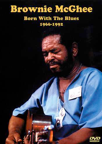 DVD - Brownie McGhee: Born with the Blues 1966-92