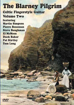 DVD-The Blarney Pilgrim - Celtic Fingerstyle Guitar, Vol. 2