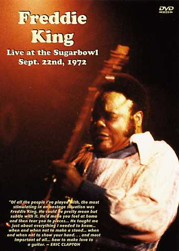 DVD - Freddie King -- Live at the Sugarbowl Sept. 22nd, 1972