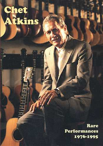 DVD - Chet Atkins: Rare Performances 1976 - 1995