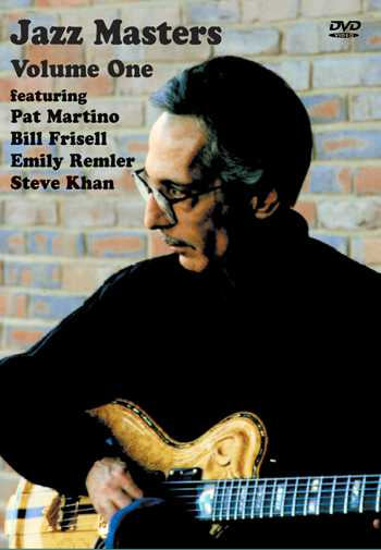 DVD - Jazz Masters Volume One: Featuring Pat Martino, Bill Frisell, Emily Remler, Steve Khan