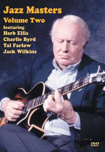 DVD - Jazz Masters Volume Two: Featuring Herb Ellis, Charlie Byrd, Tal Farlow, Jack Wilkins