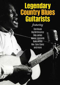 DVD - Legendary Country Blues Guitarists