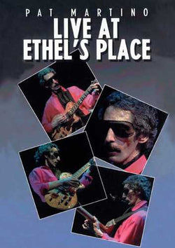 DVD - Pat Martino - Live at Ethel's Place