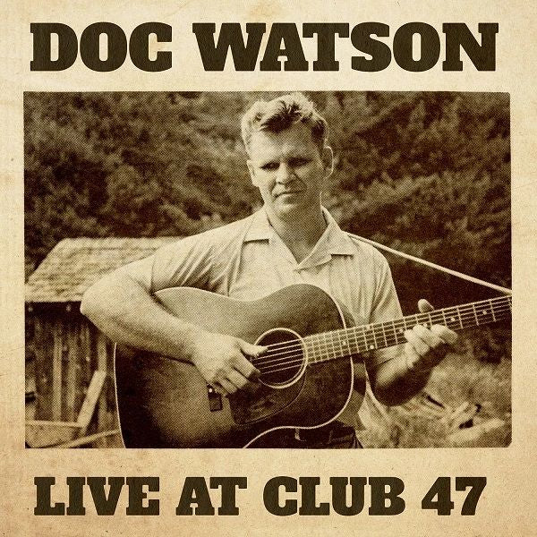 Doc Watson Live at Club 47 Vinyl LP