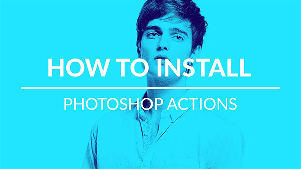 How Do I Install Actions In Photoshop CC And CS