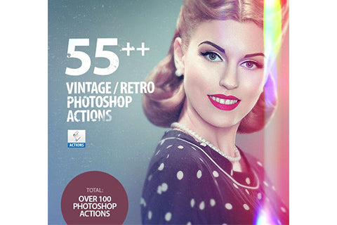 55+ Vintage / Retro Effects - Photoshop Actions