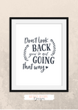 Motivational Quote - Don't Look Back, You're Not Going That Way - Home - Print - Krafty Hands Designs