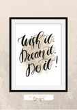 Wish it, Dream it, Do it! - Home Print - Krafty Hands Designs