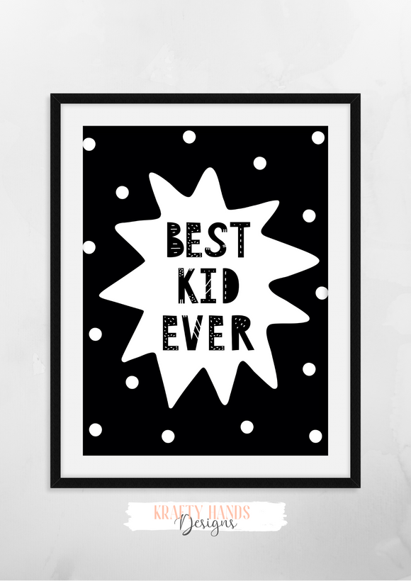 Scandinavian - Best Kid Ever - Nursery Print - Krafty Hands Designs