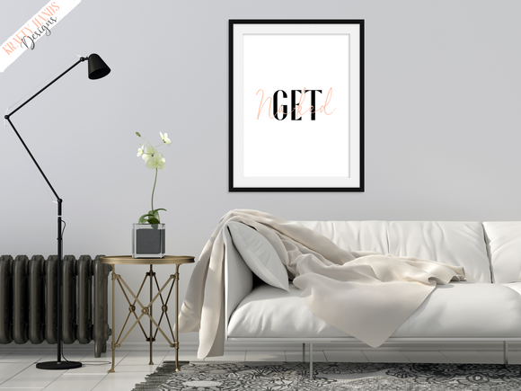 Get Naked - Bathroom - Bedroom - Home Print - Krafty Hands Designs