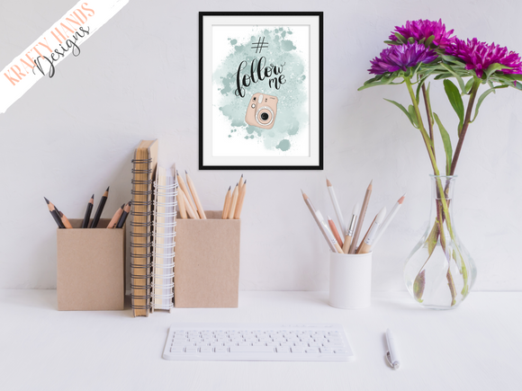Hashtag Follow Me -  Home / Office Print - Krafty Hands Designs