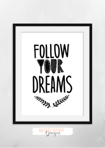 Scandinavian - Follow Your Dreams - Nursery Print - Krafty Hands Designs