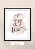 Eat Pray Bloom - Pink - Set - Home Print - Krafty Hands Designs