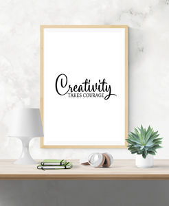 Motivational Quote - Creativity takes courage - Home - Print - Krafty Hands Designs
