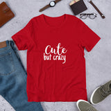 Cute but Crazy - Short-Sleeve Women's T-Shirt - Krafty Hands Designs