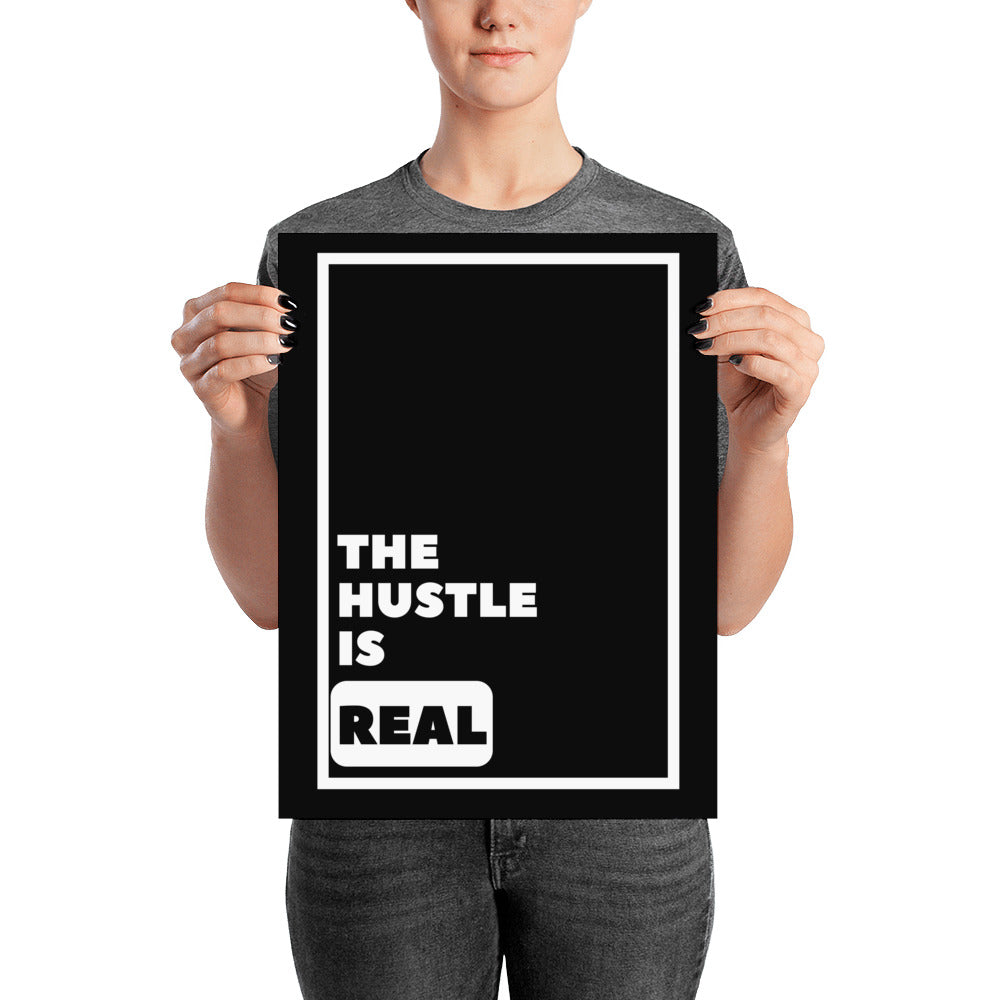 The Hustle Is Real - Poster - Krafty Hands Designs