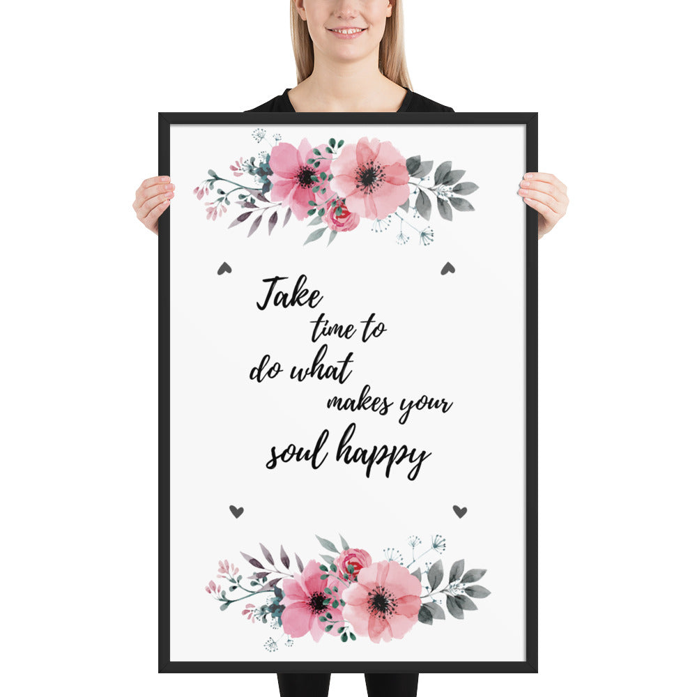 Make Your Soul Happy - Framed poster - Krafty Hands Designs