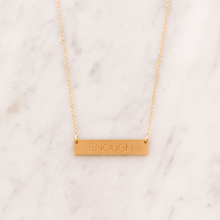 Load image into Gallery viewer, ENOUGH bar necklace - Reviver Jewelry