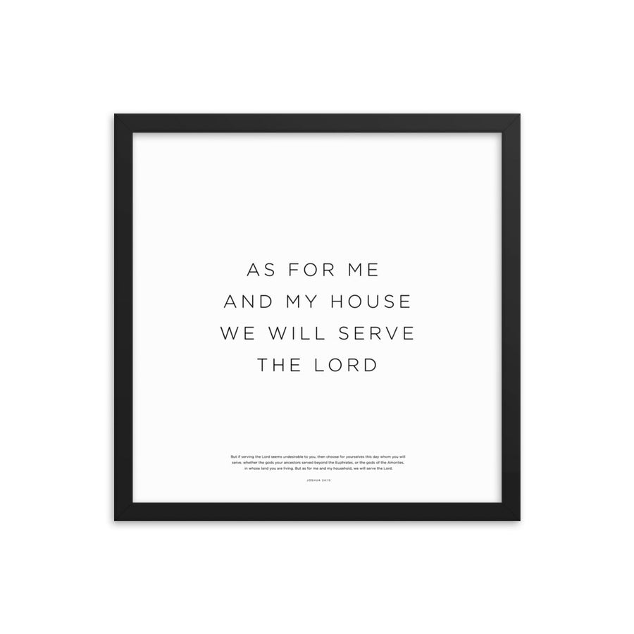 As For Me And My House... Framed Print