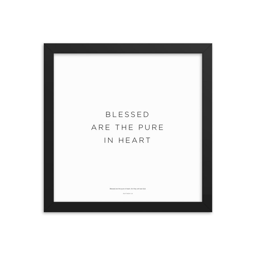 Blessed Are The Pure In Heart Framed Print