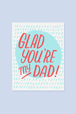 glad you're my dad | notecard