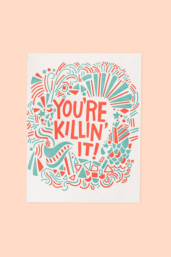 you're killin' it | notecard