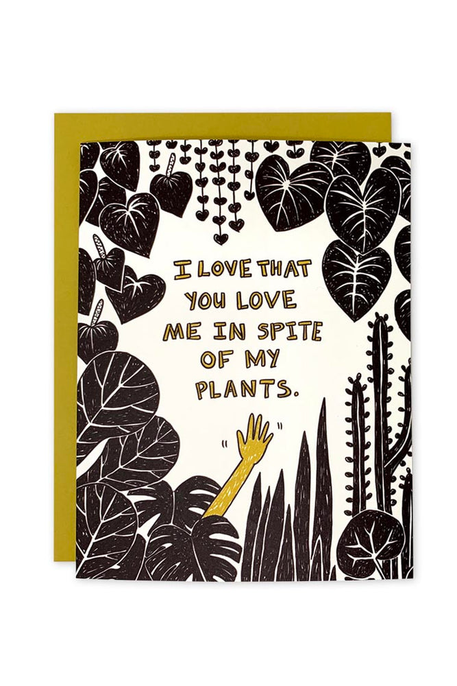 in spite of my plants | notecard