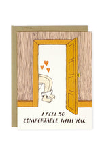 so comfortable with you | notecard